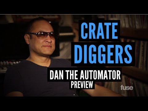 Fuse Crate Diggers: Dan The Automator