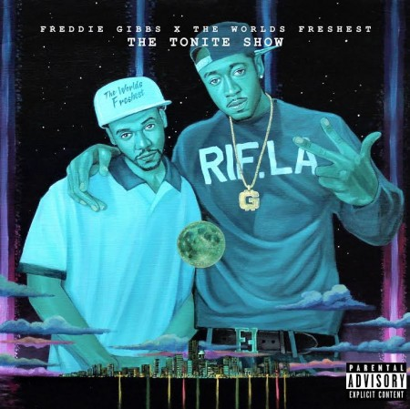 Freddie Gibbs + The World's Freshest -