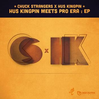 Hus Kingpin & Chuck Strangers –