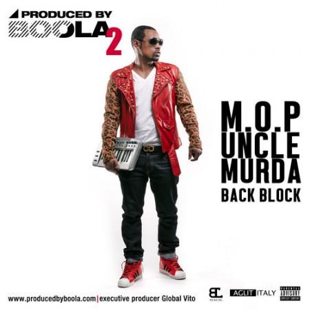 M.O.P. & Uncle Murda –