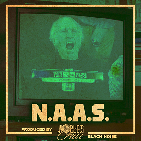 "World's Fair - ""N.A.A.S."""