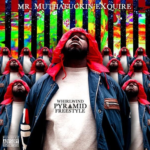 Mr. Muthaf***in' eXquire –