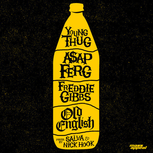 Young Thug + A$AP Ferg + Freddie Gibbs –
