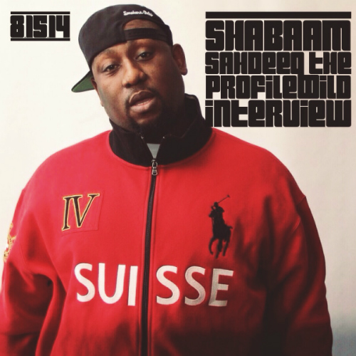 Shabaam Sahdeeq Interview w/ ProfileWild