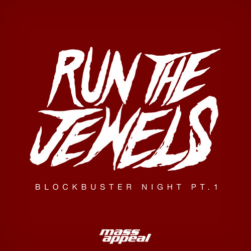 Run The Jewels (Killer Mike + El-P) -