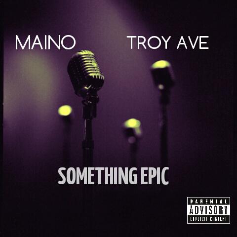 Maino & Troy Ave –