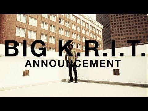 Big K.R.I.T. Announces