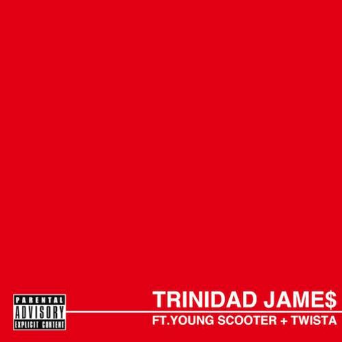 Trinidad James –