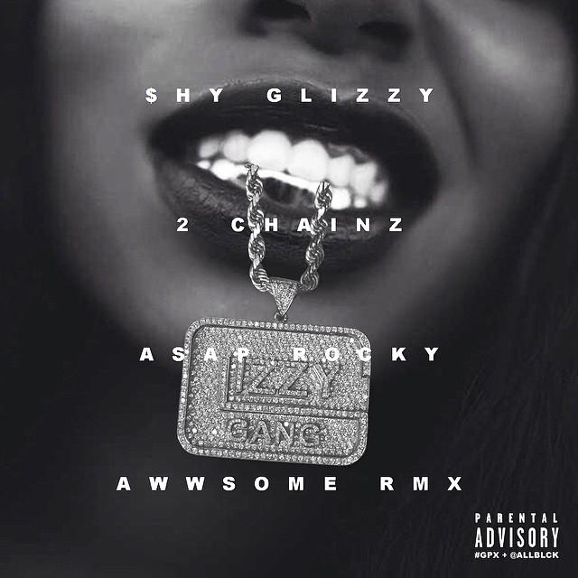 Shy Glizzy –
