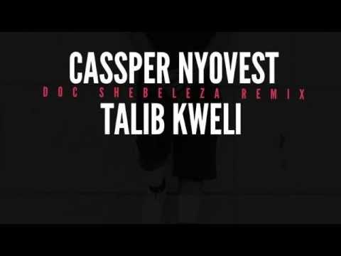 Cassper Nyovest & Talib Kweli -