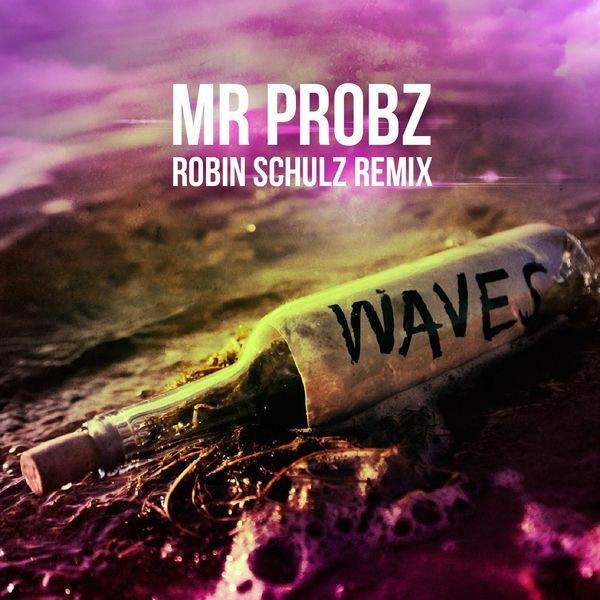 Mr. Probz –