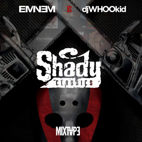 Eminem vs. DJ Whoo Kid –