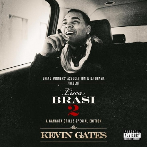Kevin Gates –
