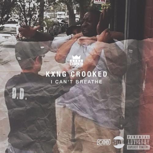 KXNG CROOKED (Crooked I) –