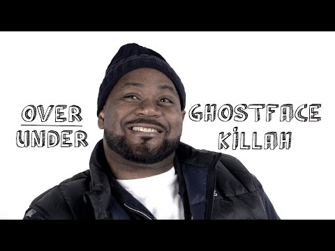 Over/Under: Ghostface Killah