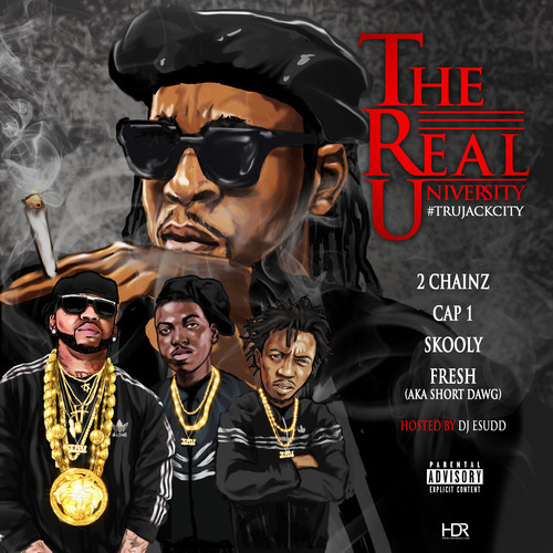 2 Chainz & The Real University -