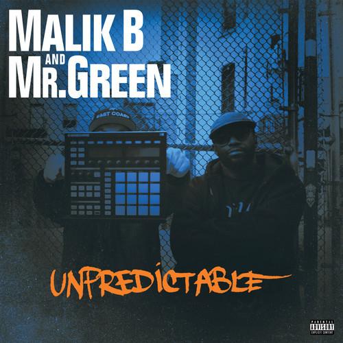 Malik B + Mr. Green -