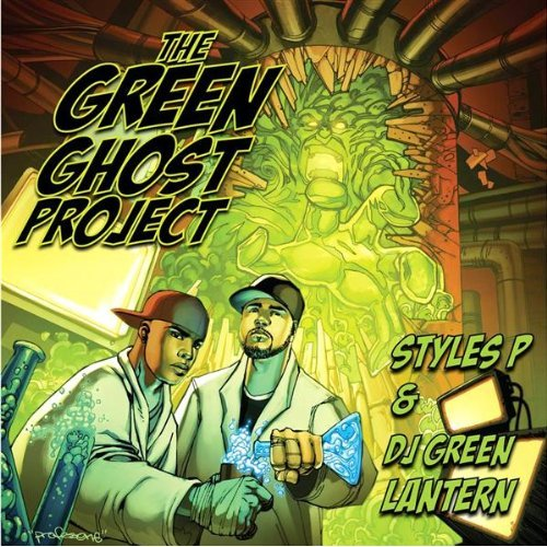 "DJ Green Lantern & Styles P - ""The Green Ghost Project"" - @@@1/2 (Review)"
