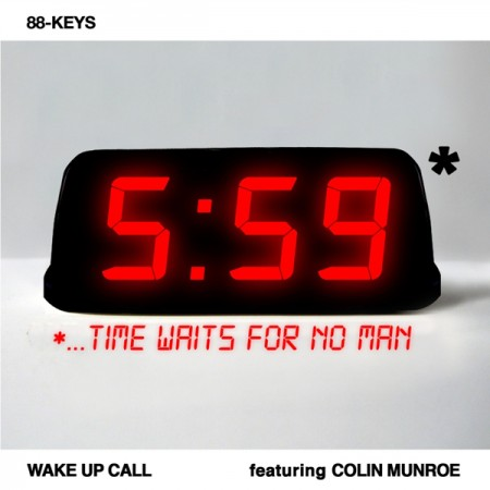 "88-Keys feat. Colin Munroe - ""Wake Up Call"""