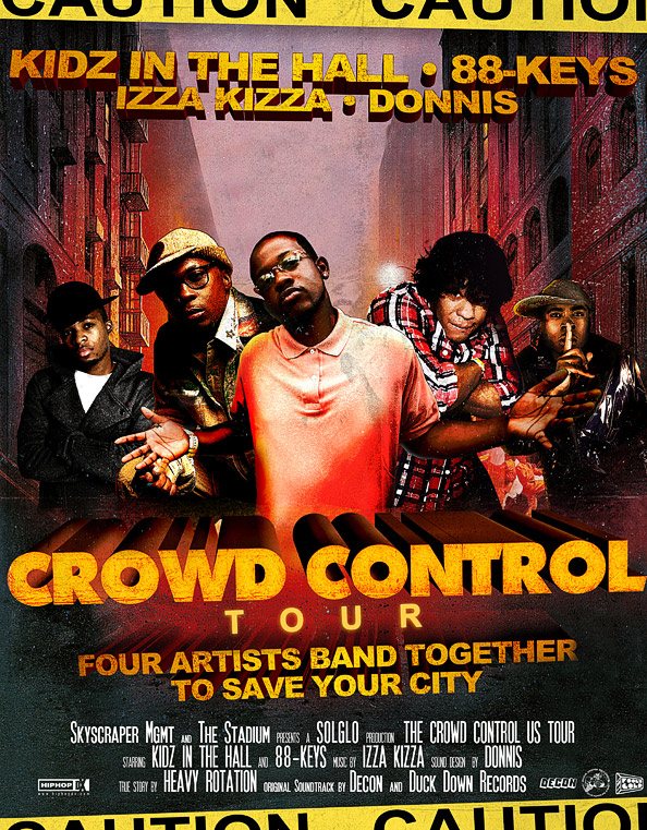 "Kidz in the Hall + 88 Keys + Donnis + Izza Kizza ""Crowd Control"""