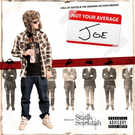 "Joe Scudda + Statik Selektah - ""Not Your Average"" (Mixtape)"