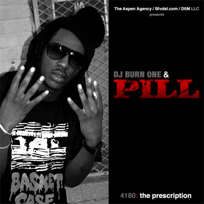 "Pill + DJ Burn One - ""4180: The Prescription"" (Mixtape)"