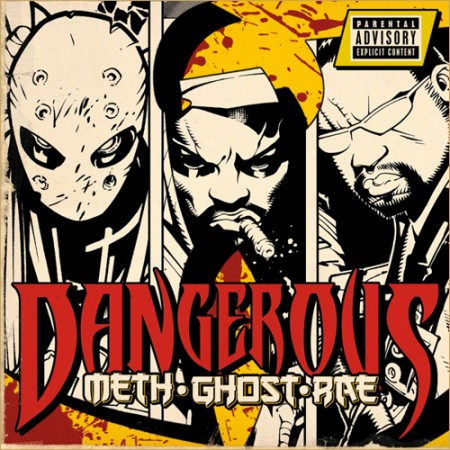 Method Man + Ghostface Killah + Raekwon - &quot;Dangerous&quot;