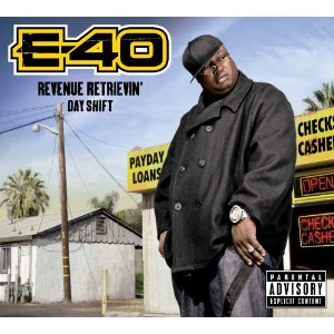 "E-40 - ""Revenue Retrievin': Day Shift"" - @@@@ (Review)"