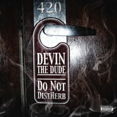 "Devin The Dude - ""We Get High"""