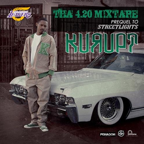 "Kurupt - ""Tha 4:20 Mixtape (Prequel To Streetlights)"""