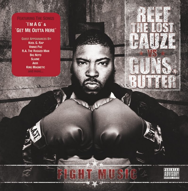 "Reef The Lost Cauze Teaming With Gunz-N-Butter For ""Fight Music"" LP"