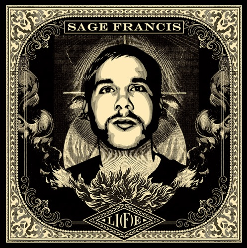 "Sage Francis - ""Li(f)e"" - @@@@ (Review) (*sticky*)"