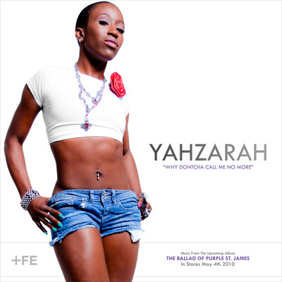 "YahZarah - ""Why Dontcha Call Me No More"" (MP3)"
