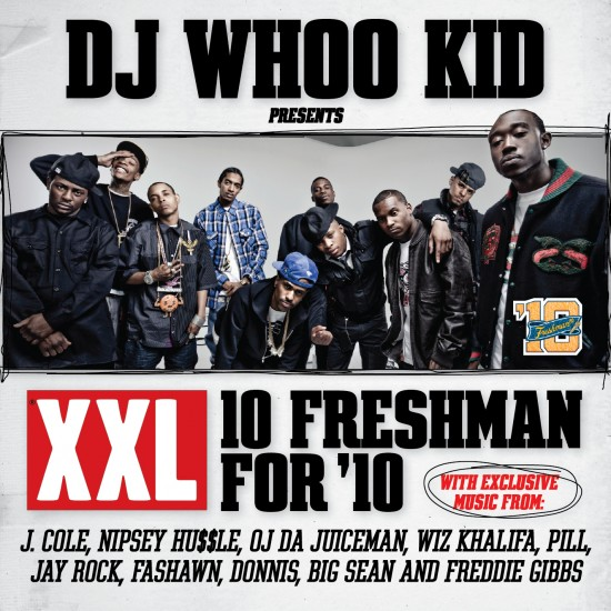 UPDATE: DJ Whoo Kid Presents: XXL's 10 Freshmen for '10 (Mixtape + NoDJ MP3's)