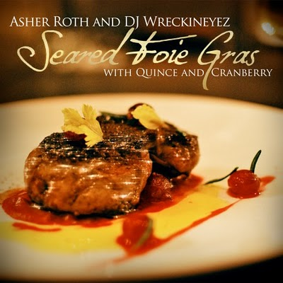 "Asher Roth - ""Seared Foie Gras With Quince And Cranberry (Mixtape)"""