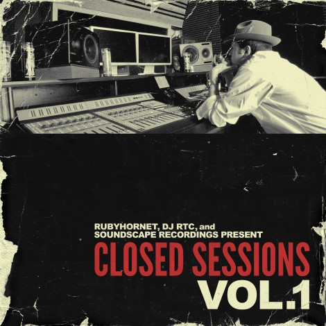 "RubyHornet + DJ RTC - ""Closed Sessions Vol. One"" EP"
