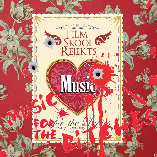 "Film Skool Rejekts - ""Music For The Bitches"" (Mixtape)"