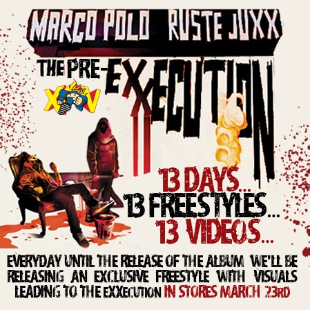 "Marco Polo + Rustee Juxxx - ""The Pre-Exxecution"" Mixtape"