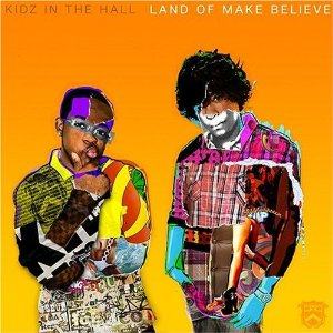 "Kidz In The Hall - ""Land of Make Believe"" - @@@@"