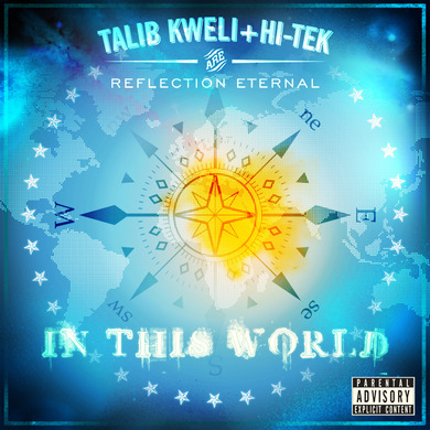 "Reflection Eternal - ""In This World"""