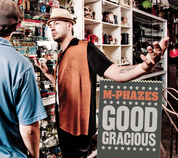 "M-Phazes - ""Good Gracious"" - @@@@ (Review)"