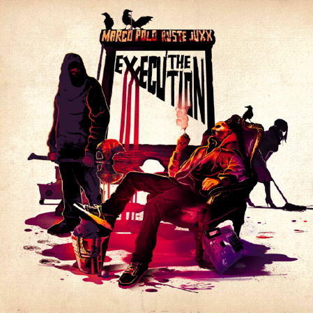 Marco Polo &amp; Ruste Juxx - &quot;The eXXecution&quot; - @@@@ (Review)