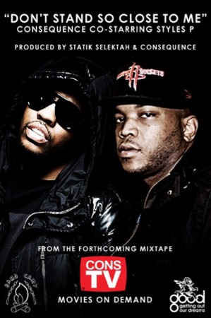 "Consequence + Styles P + Pharoahe Monch - ""Don't Stand So Close""/ ""Let U Live"" (MP3)"
