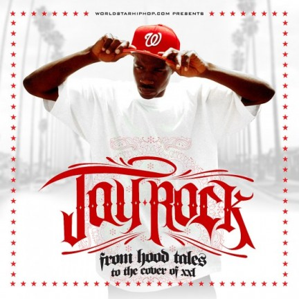 "Jay Rock + DJ Whoo Kid - ""From Hood Tales To The Cover Of XXL"" (Mixtape)"