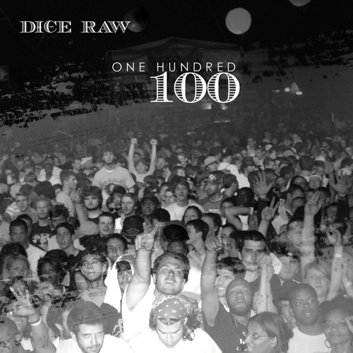 "Dice Raw - ""100"" / ""Ring The Bell"" (MP3)"