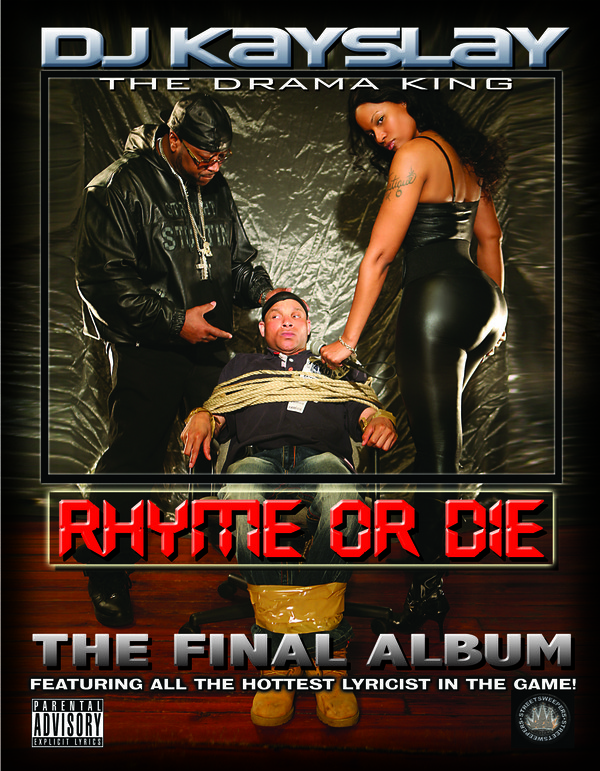 "DJ Kayslay ""Rhyme Or Die"" Album Art"