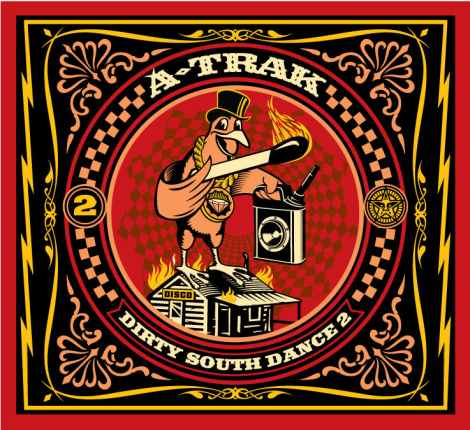 "A-Trak - ""Dirty South Dance 2"" (Mixtape)"