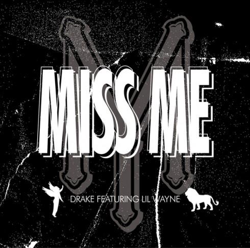 """Drake + Lil Wayne - """"Miss Me"""""""