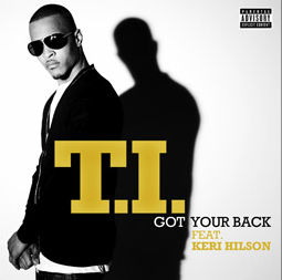 "T.I. - ""Got Your Back"" (feat. Keri Hilson)"