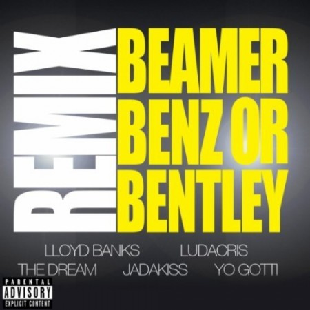 "Lloyd Banks - ""Beamer, Benz Or Bentley (Remix)"" (feat. Lloyd Banks, Ludacris, The Dream, Jadakiss, Yo Gotti)"